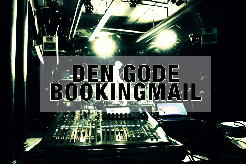 Den gode bookingmail